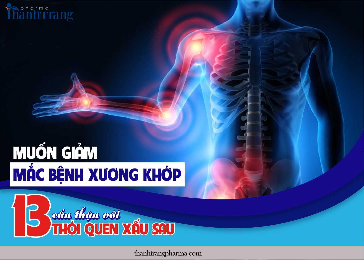 Muốn giảm mắc bệnh xương khớp, cẩn thận với 13 thói quen xấu sau