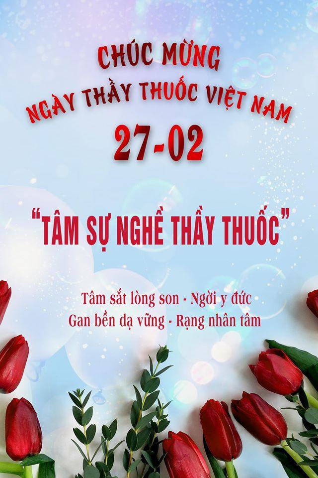 TRI ÂN NGÀY THẦY THUỐC VIẾT NAM 27/2  - TÂM SỰ NGHỀ THẦY THUỐC